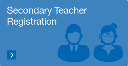 Secondary Teacher Registration